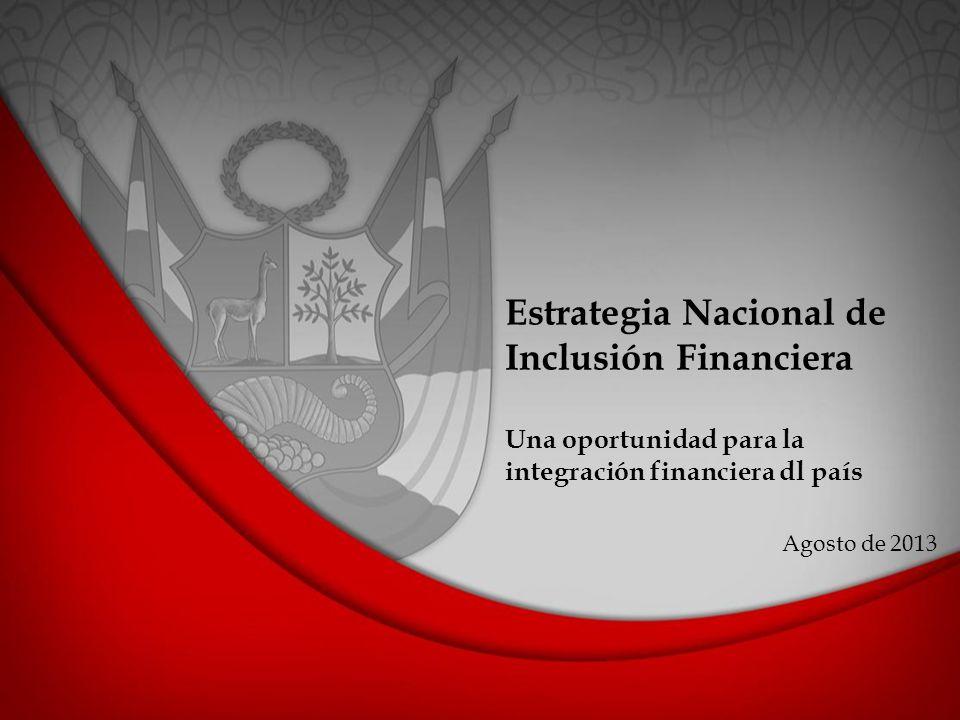 Estrategia Nacional de Inclusión Financiera Una oportunidad para la integración financiera dl país
