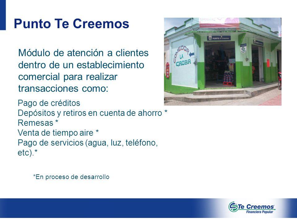 Punto Te Creemos Módulo de atención a clientes dentro de un establecimiento comercial para realizar transacciones como: