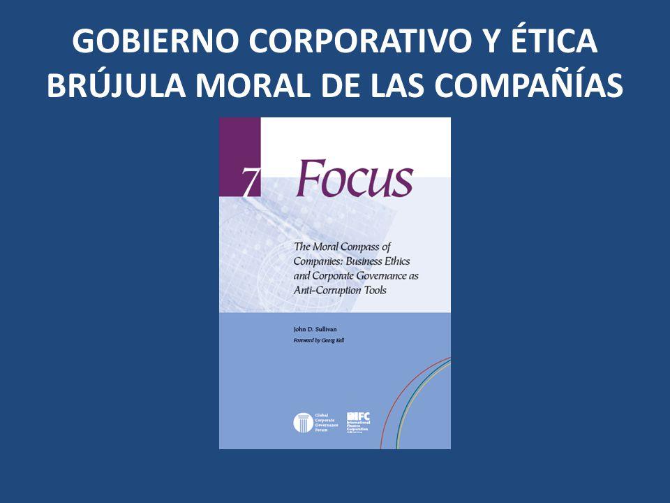 GOBIERNO CORPORATIVO Y ÉTICA BRÚJULA MORAL DE LAS COMPAÑÍAS