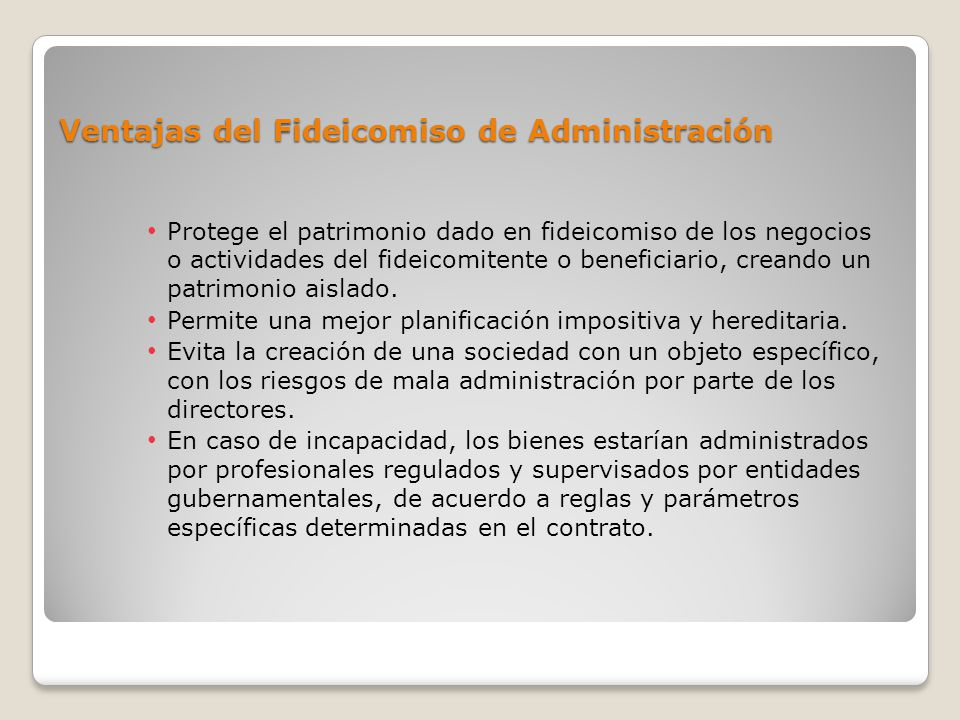 Ventajas del Fideicomiso de Administración