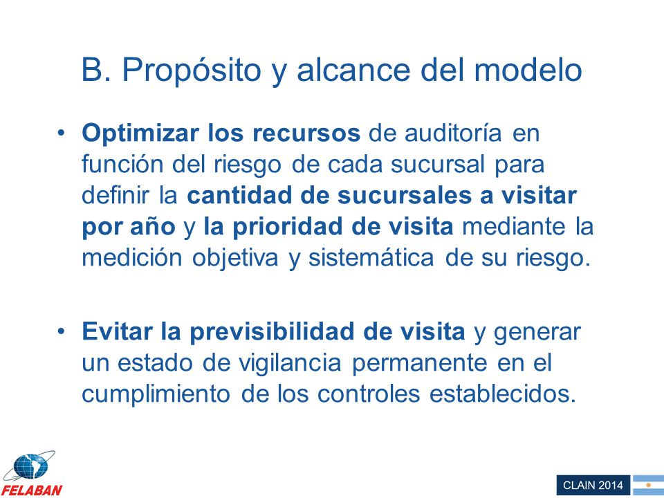 B. Propósito y alcance del modelo