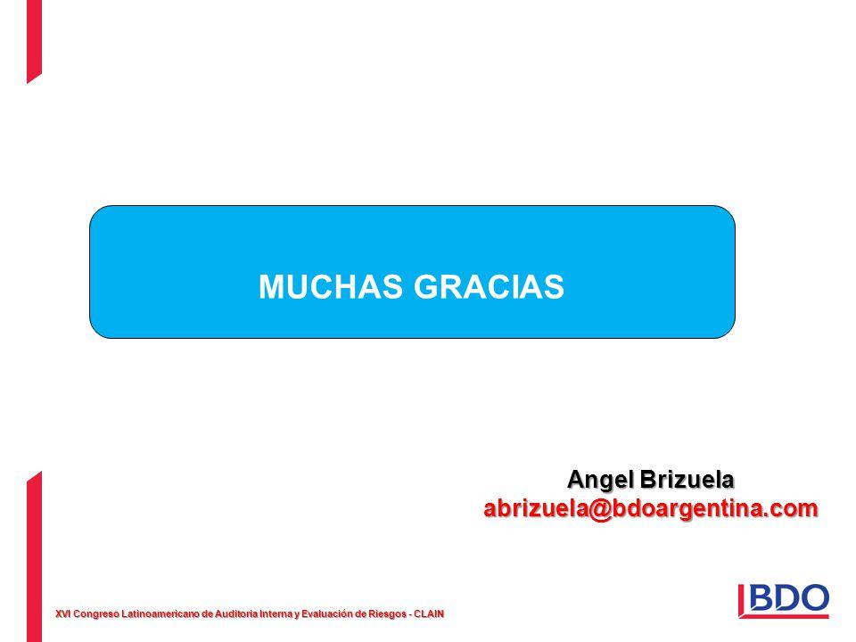 MUCHAS GRACIAS Angel Brizuela abrizuela@bdoargentina.com