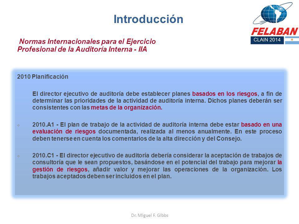 Introducción Normas Internacionales para el Ejercicio Profesional de la Auditoría Interna - IIA. 2010 Planificación.