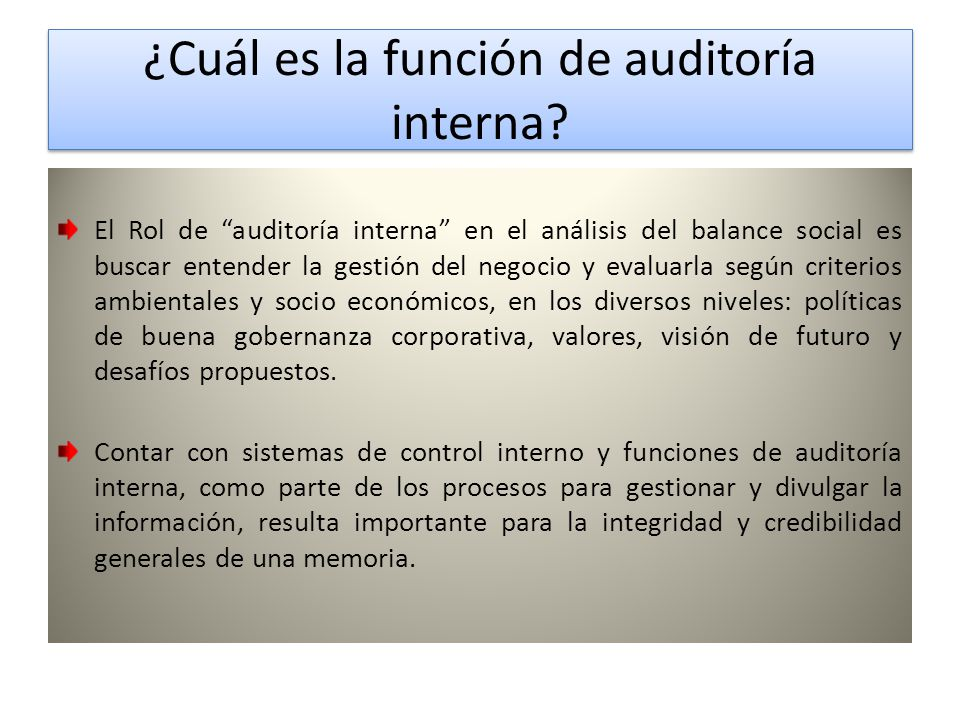 ¿Cuál es la función de auditoría interna