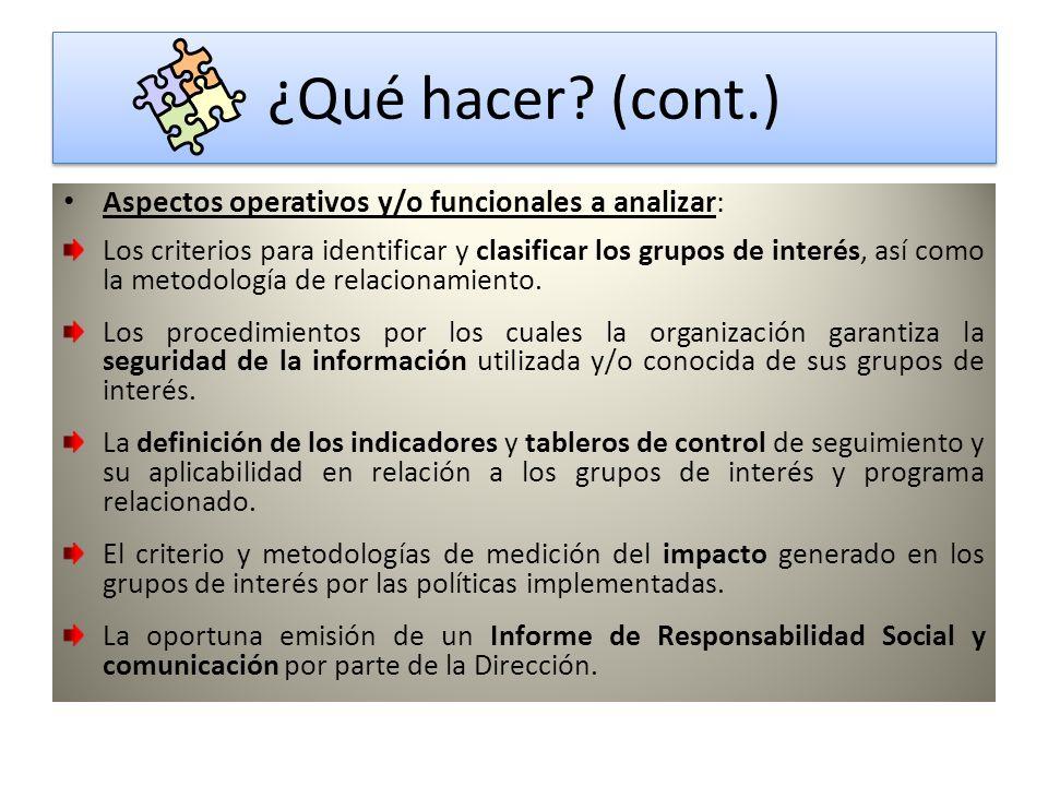 ¿Qué hacer (cont.) Aspectos operativos y/o funcionales a analizar: