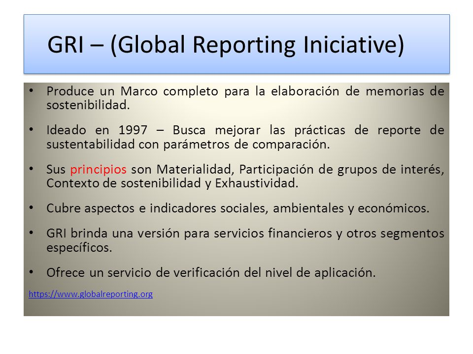 GRI – (Global Reporting Iniciative)