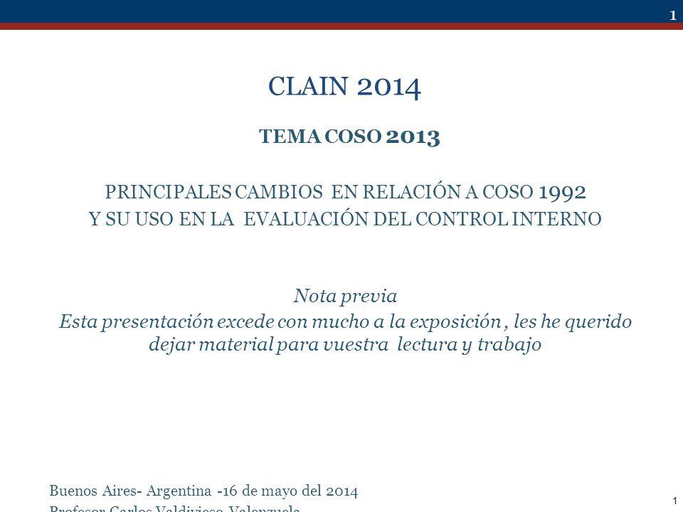 CLAIN 2014 TEMA COSO 2013 PRINCIPALES CAMBIOS EN RELACIÓN A COSO 1992