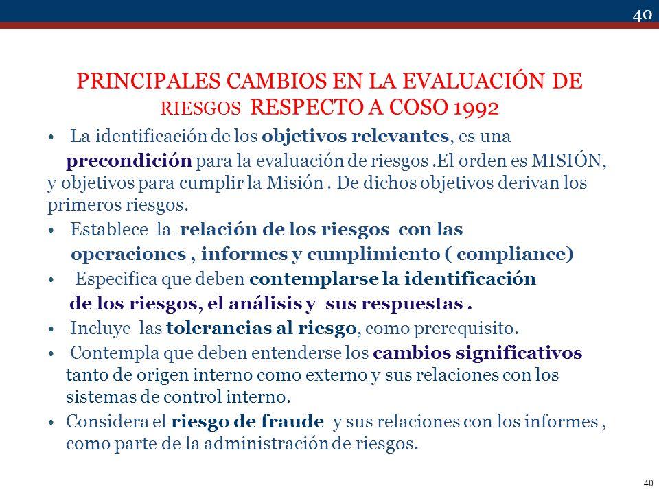 PRINCIPALES CAMBIOS EN LA EVALUACIÓN DE RIESGOS RESPECTO A COSO 1992