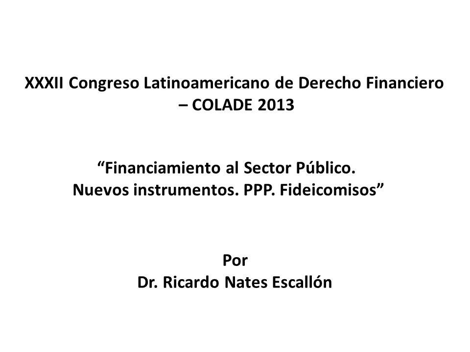 XXXII Congreso Latinoamericano de Derecho Financiero – COLADE 2013