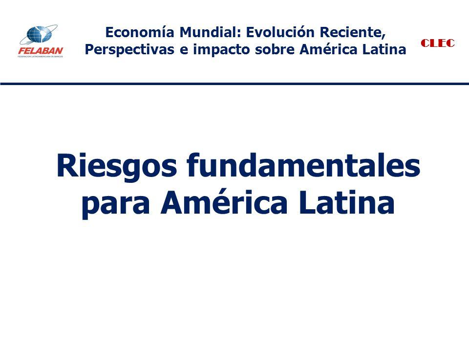 Riesgos fundamentales para América Latina