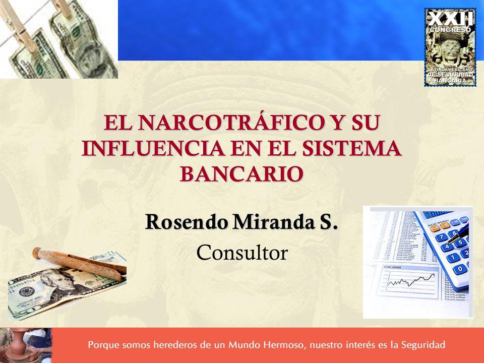 EL NARCOTRÁFICO Y SU INFLUENCIA EN EL SISTEMA BANCARIO