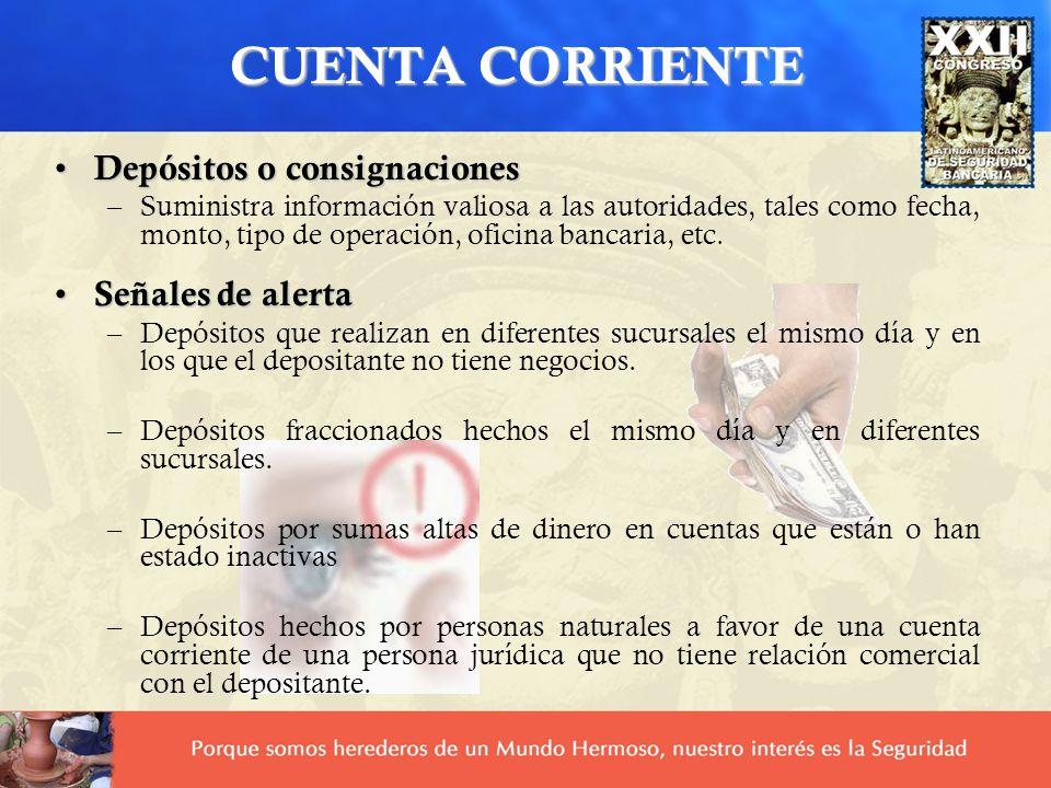 CUENTA CORRIENTE Depósitos o consignaciones Señales de alerta