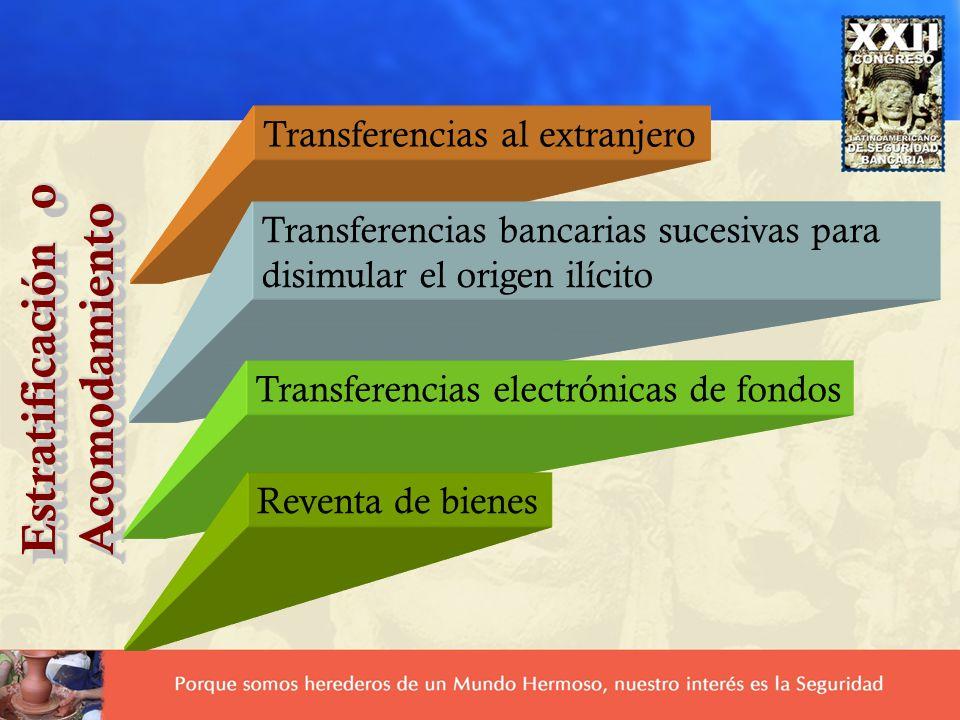 Estratificación o Acomodamiento Transferencias al extranjero