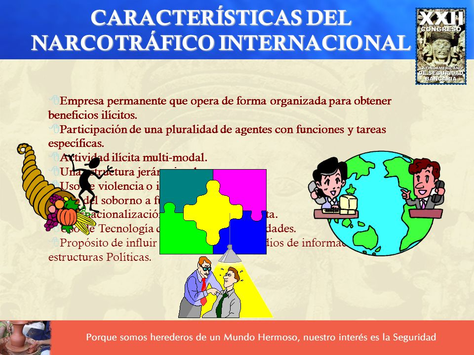 CARACTERÍSTICAS DEL NARCOTRÁFICO INTERNACIONAL