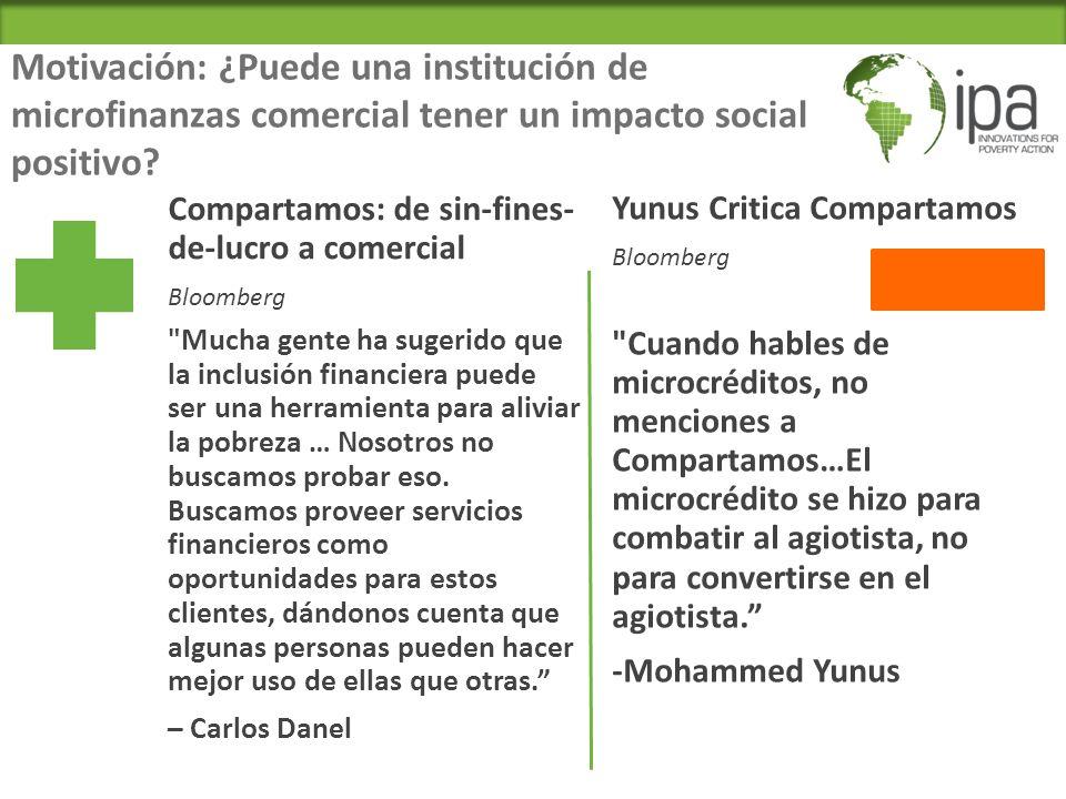 Motivación: ¿Puede una institución de microfinanzas comercial tener un impacto social positivo