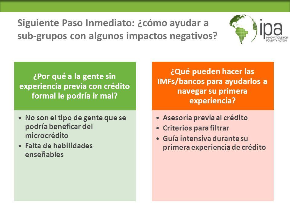 Siguiente Paso Inmediato: ¿cómo ayudar a sub-grupos con algunos impactos negativos