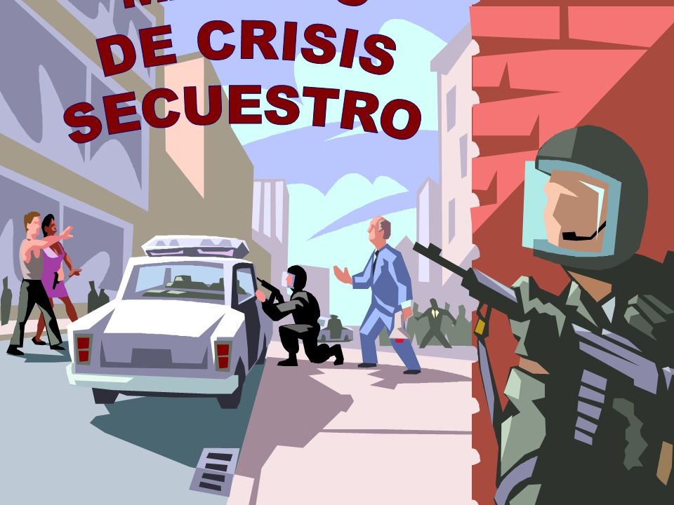 MANEJO DE CRISIS SECUESTRO