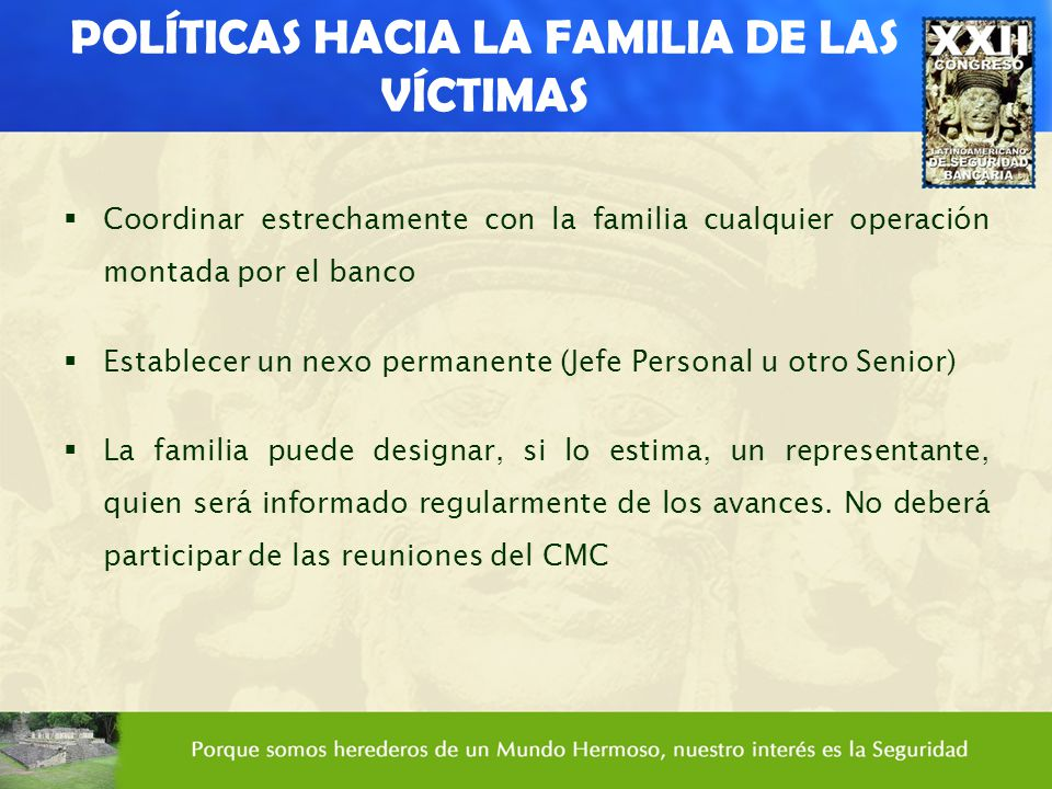 POLÍTICAS HACIA LA FAMILIA DE LAS VÍCTIMAS