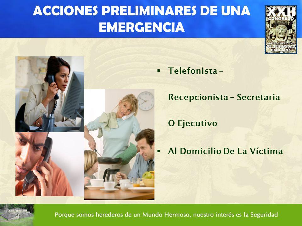 ACCIONES PRELIMINARES DE UNA EMERGENCIA