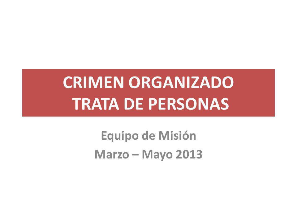 CRIMEN ORGANIZADO TRATA DE PERSONAS
