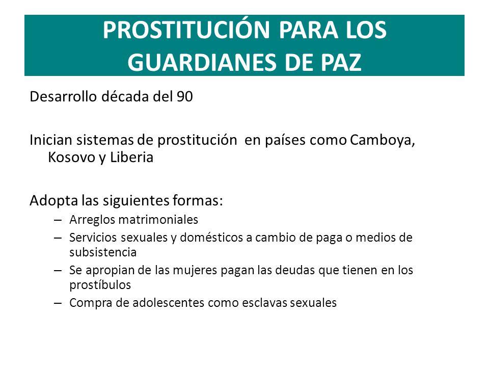 PROSTITUCIÓN PARA LOS GUARDIANES DE PAZ