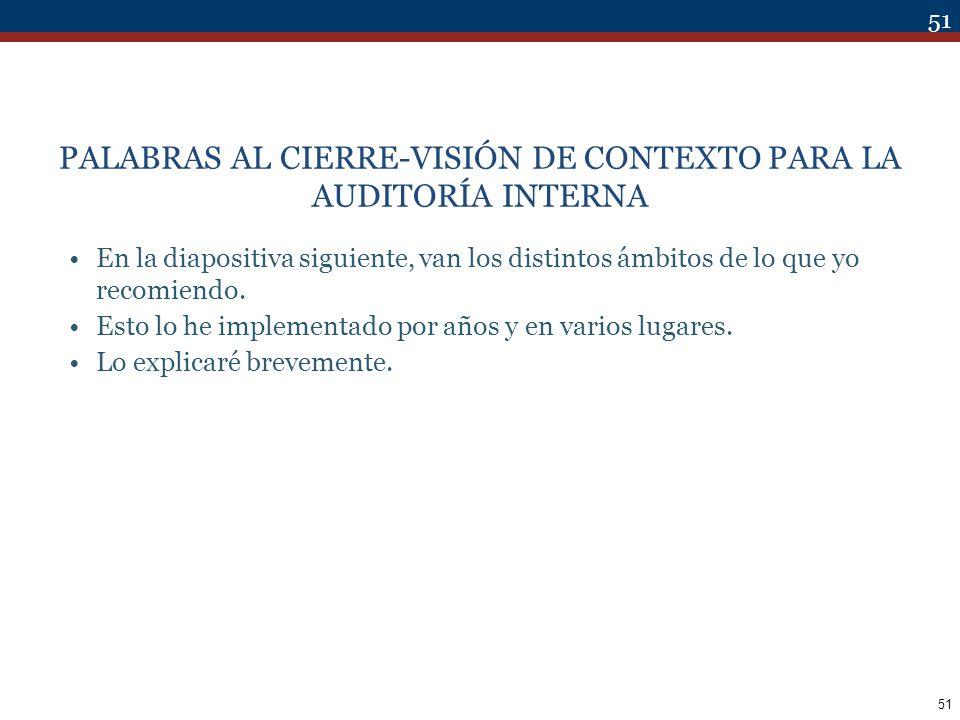 PALABRAS AL CIERRE-VISIÓN DE CONTEXTO PARA LA AUDITORÍA INTERNA