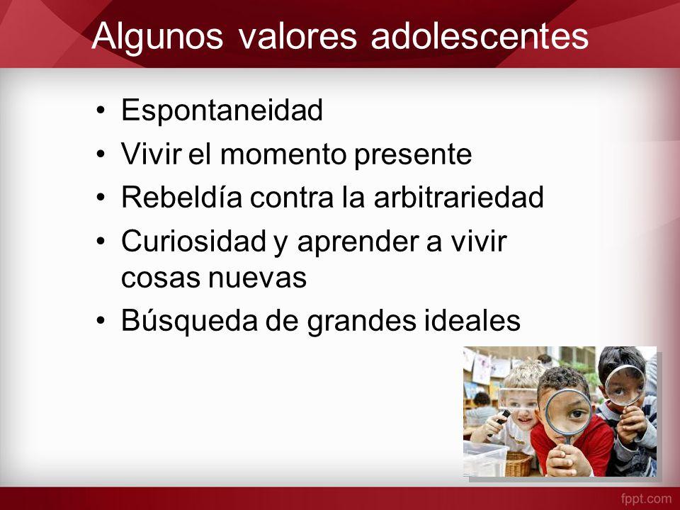 Algunos valores adolescentes