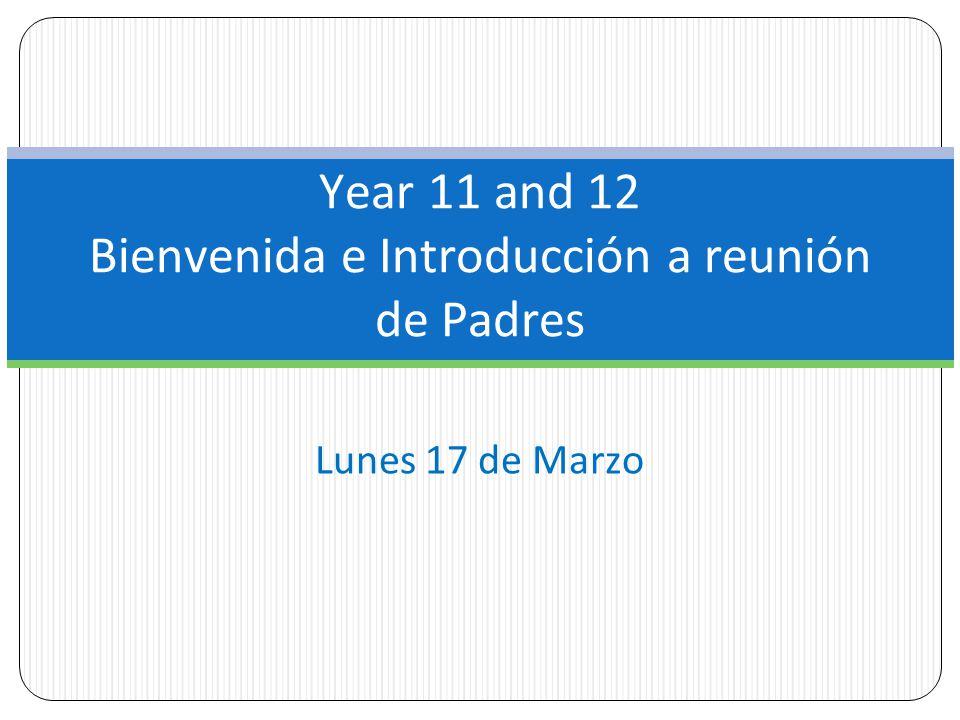 Year 11 and 12 Bienvenida e Introducción a reunión de Padres