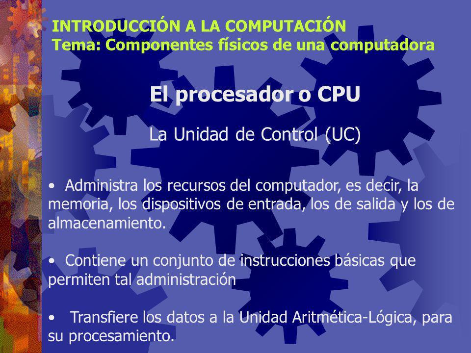 La Unidad de Control (UC)