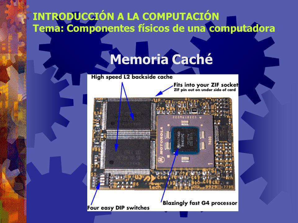 Memoria Caché INTRODUCCIÓN A LA COMPUTACIÓN