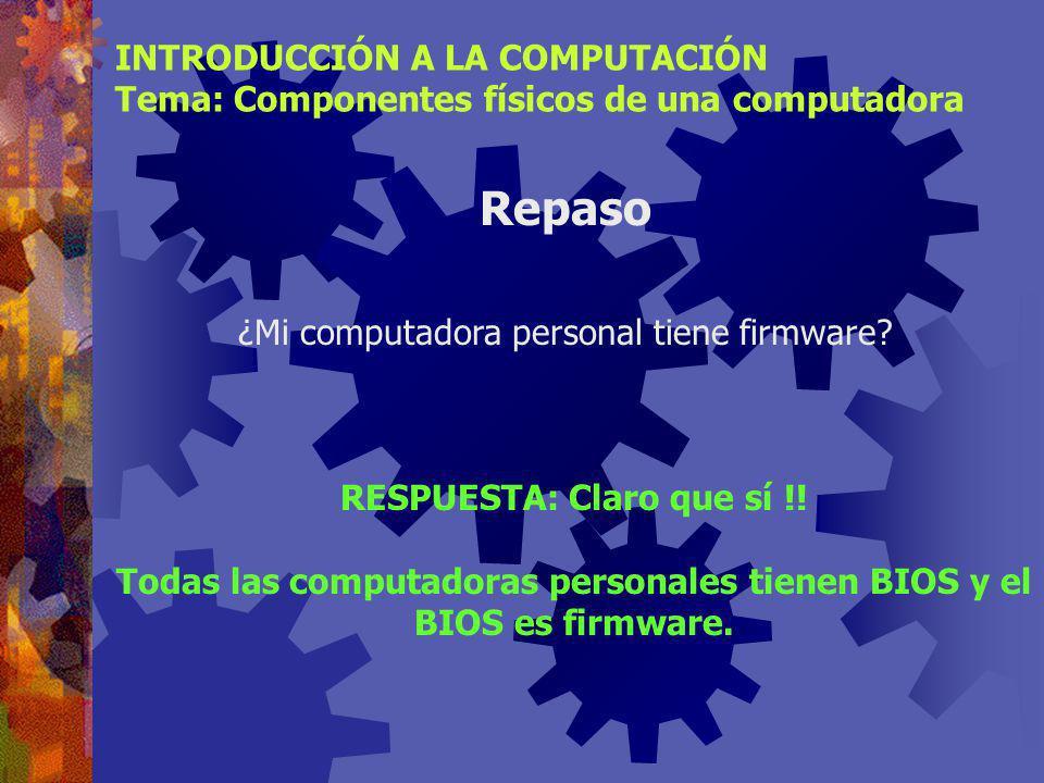 Repaso INTRODUCCIÓN A LA COMPUTACIÓN