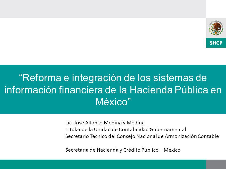 Reforma e integración de los sistemas de información financiera de la Hacienda Pública en México