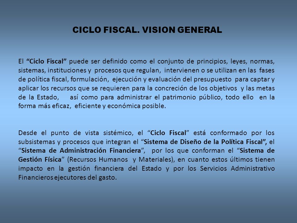 CICLO FISCAL. VISION GENERAL