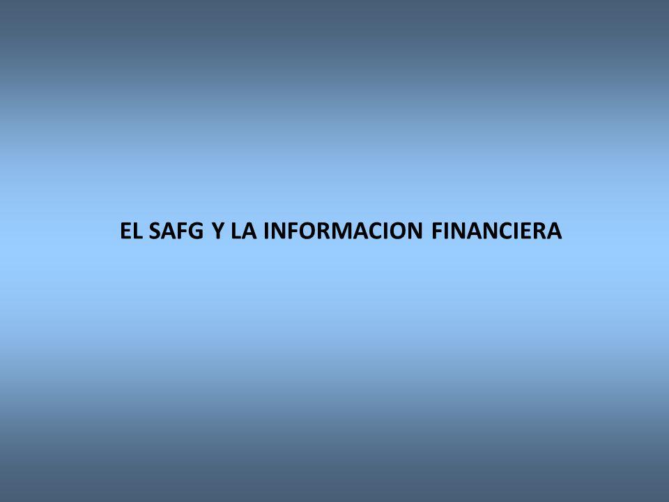 EL SAFG Y LA INFORMACION FINANCIERA