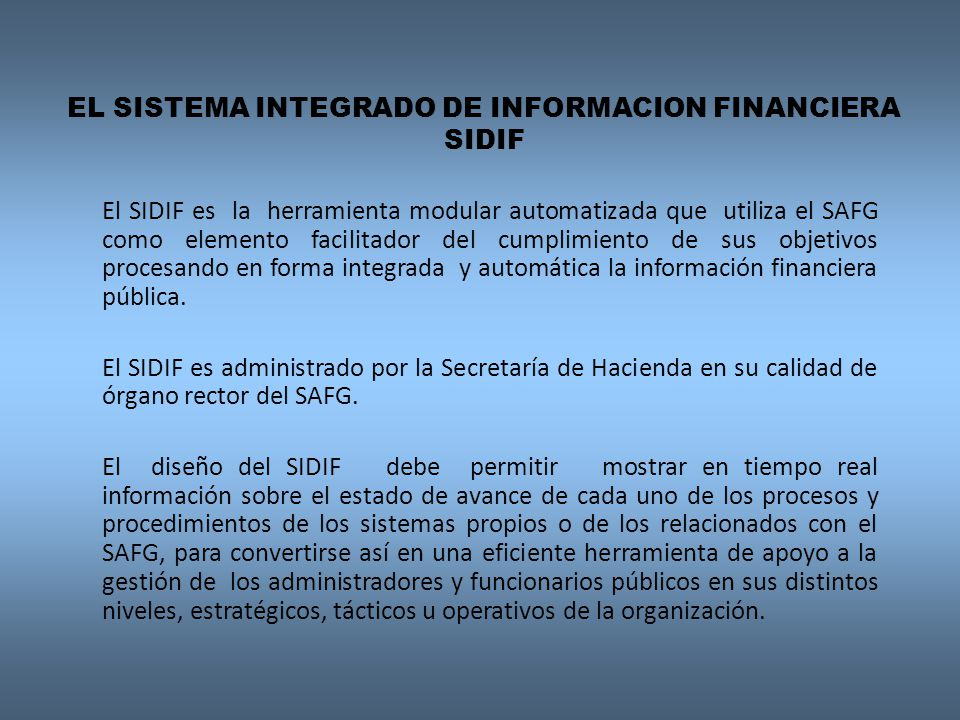 EL SISTEMA INTEGRADO DE INFORMACION FINANCIERA SIDIF