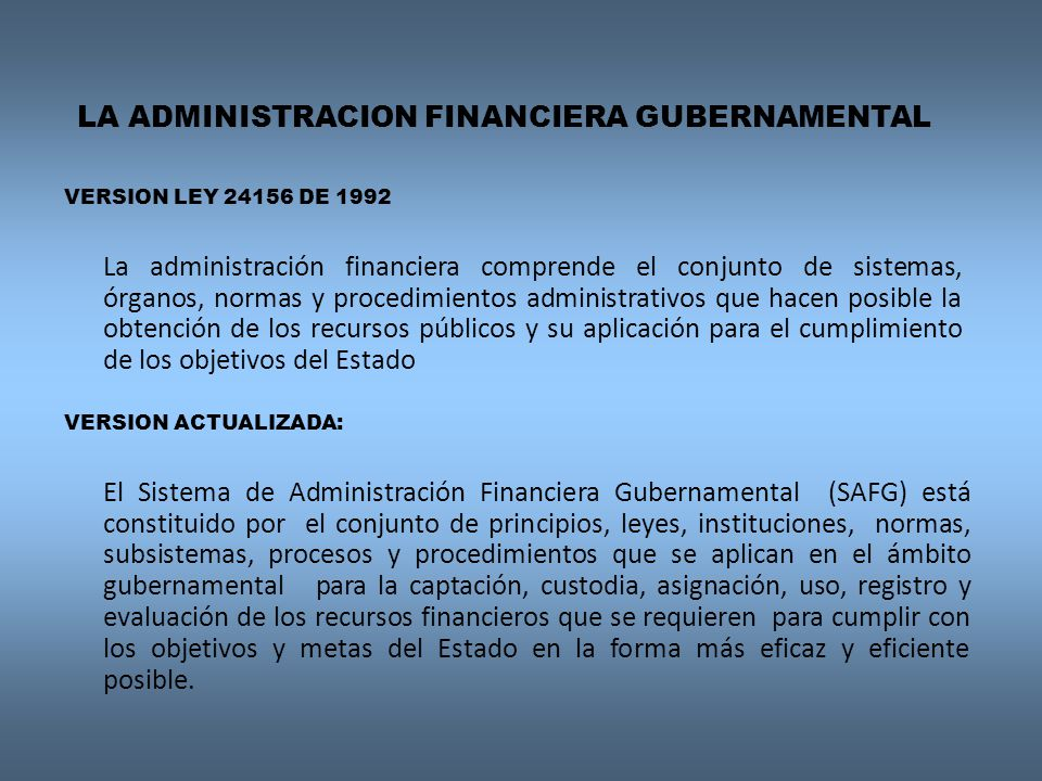 LA ADMINISTRACION FINANCIERA GUBERNAMENTAL