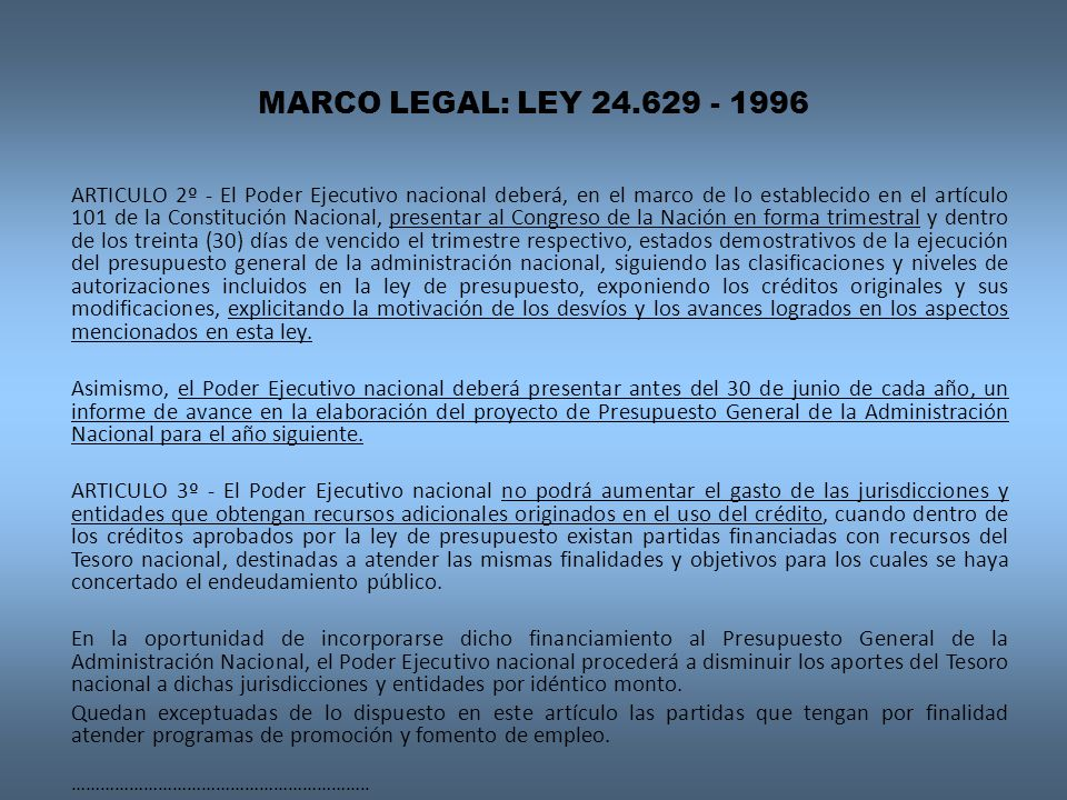 MARCO LEGAL: LEY 24.629 - 1996