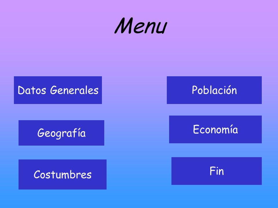 Menu Datos Generales Población Economía Geografía Fin Costumbres