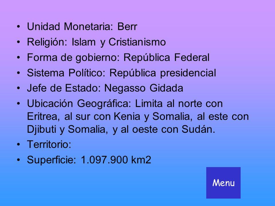 Unidad Monetaria: Berr Religión: Islam y Cristianismo