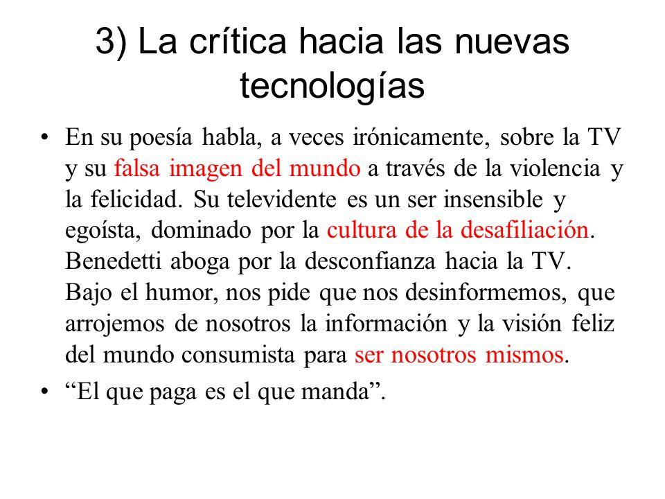 3) La crítica hacia las nuevas tecnologías