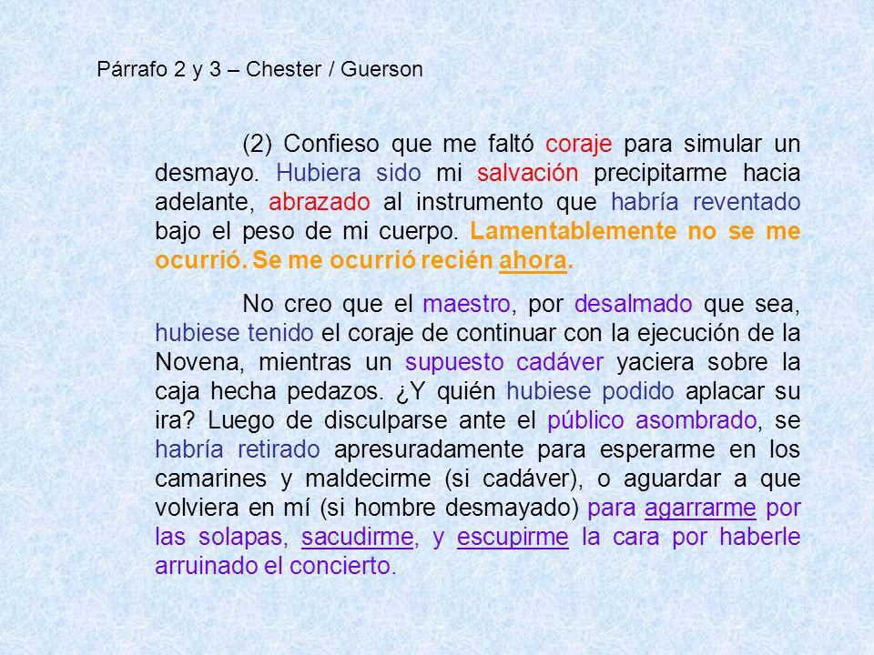 Párrafo 2 y 3 – Chester / Guerson