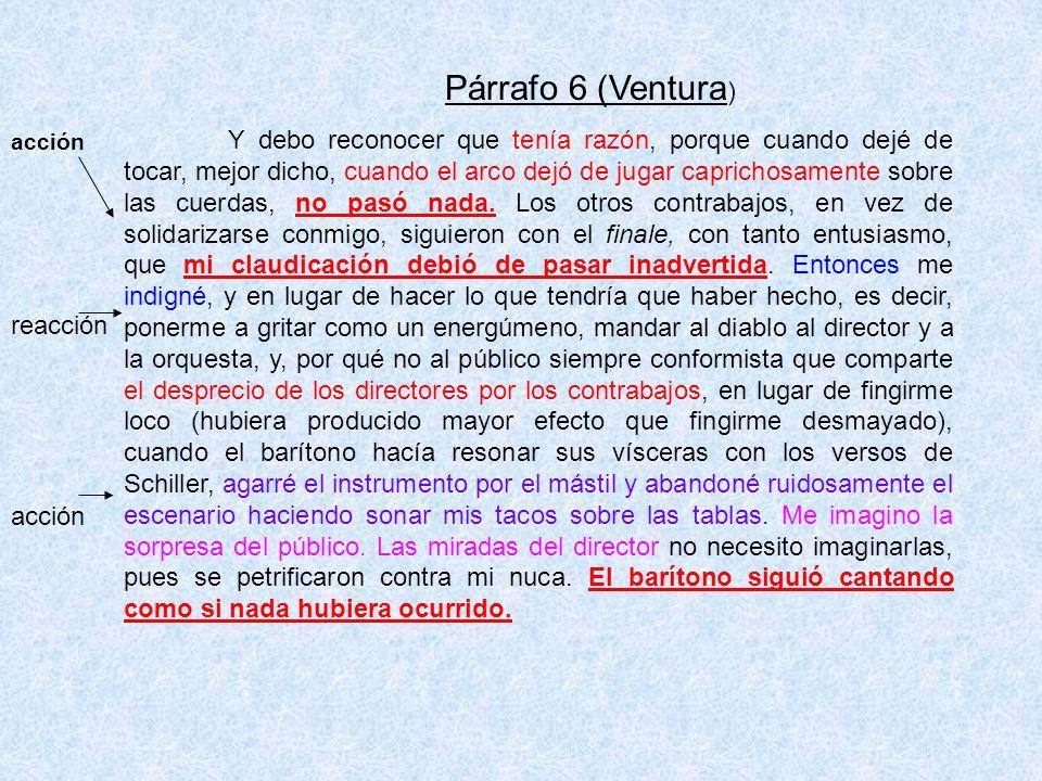 Párrafo 6 (Ventura)