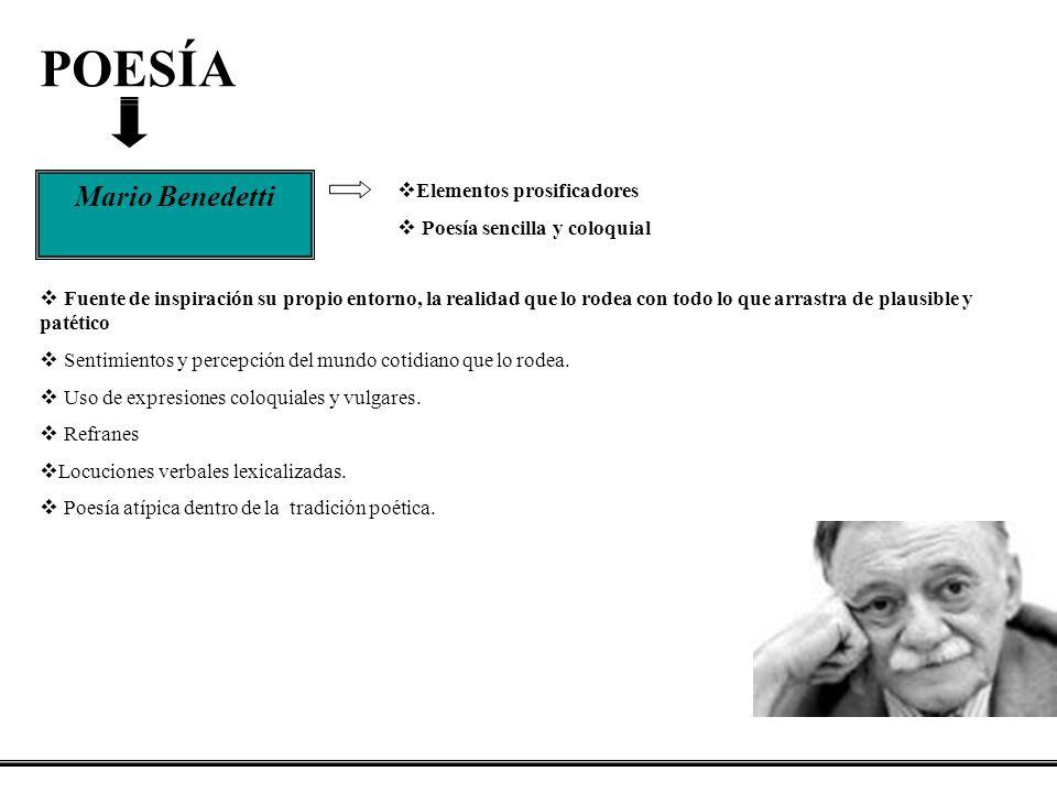 POESÍA Mario Benedetti Elementos prosificadores