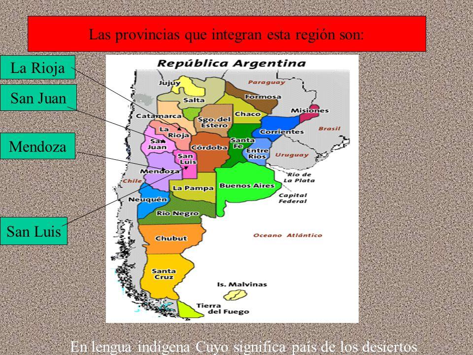 Las provincias que integran esta región son: