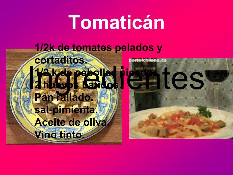 Ingredientes Tomaticán 1/2k de tomates pelados y cortaditos.