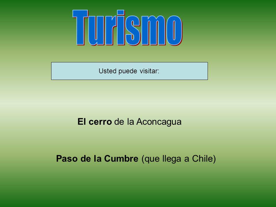 Turismo El cerro de la Aconcagua Paso de la Cumbre (que llega a Chile)
