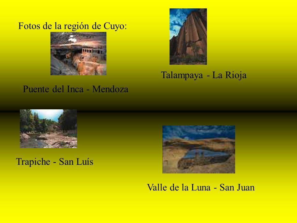 Fotos de la región de Cuyo: