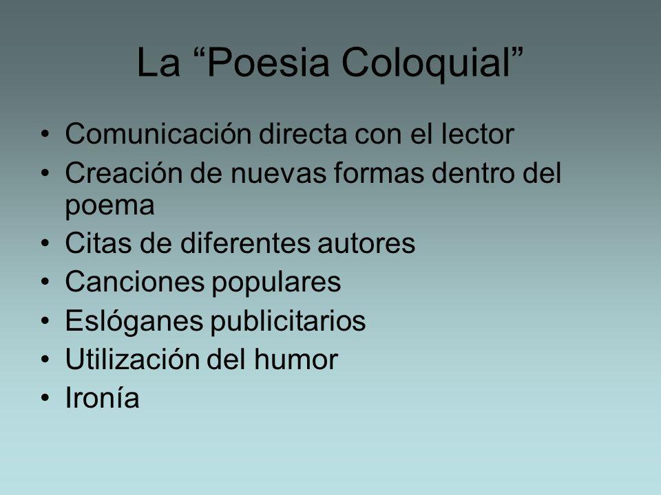 La Poesia Coloquial Comunicación directa con el lector