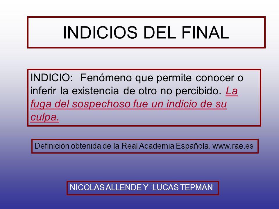 INDICIOS DEL FINAL