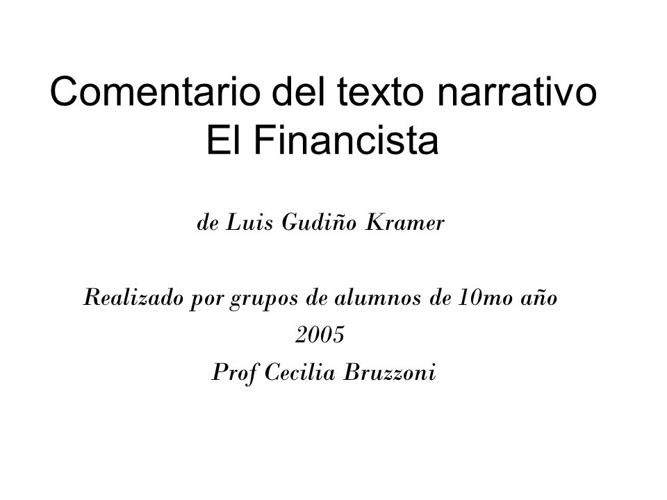 Comentario del texto narrativo El Financista